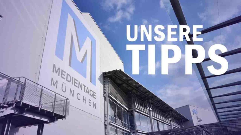 Medientage München – Unsere Tipps