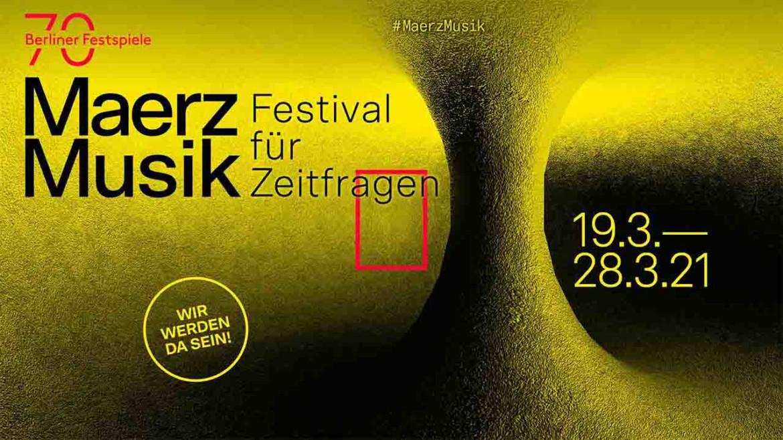 MaerzMusik– Festival für Zeitfragen