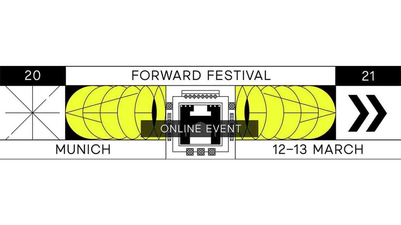 Forward Festival München 2021