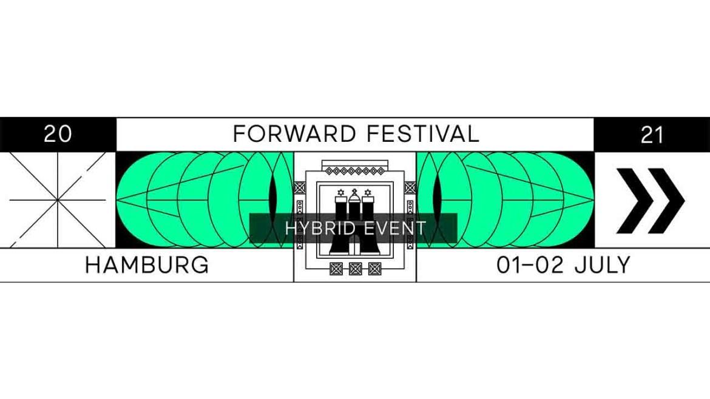 Forward Festival Hamburg 2021