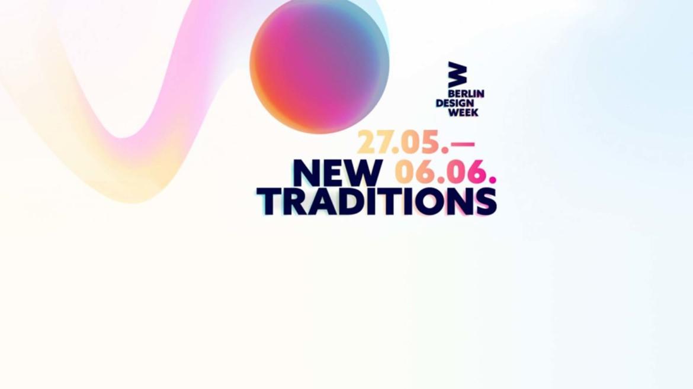 "Berlin Design Week 2021 – ""Wir verhandeln gerade fast alles neu!"""