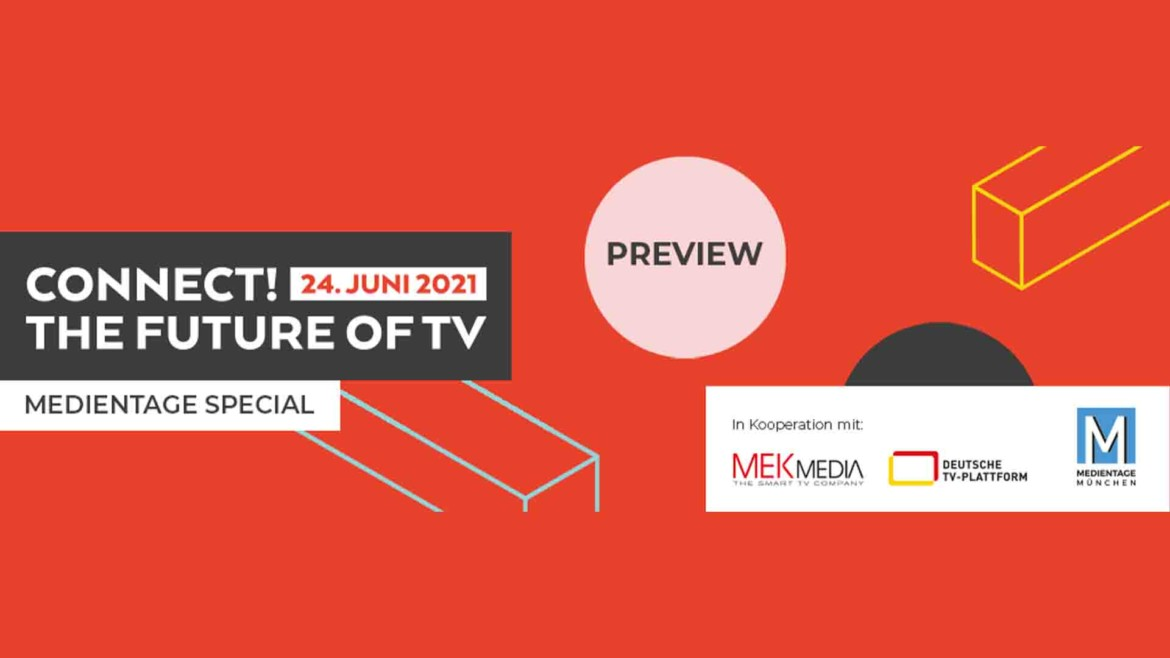 MEDIENTAGE Special Connect! The Future of TV- Preview