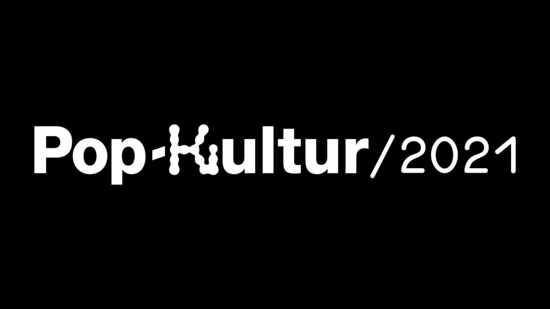 Pop-Kultur Festival 2021