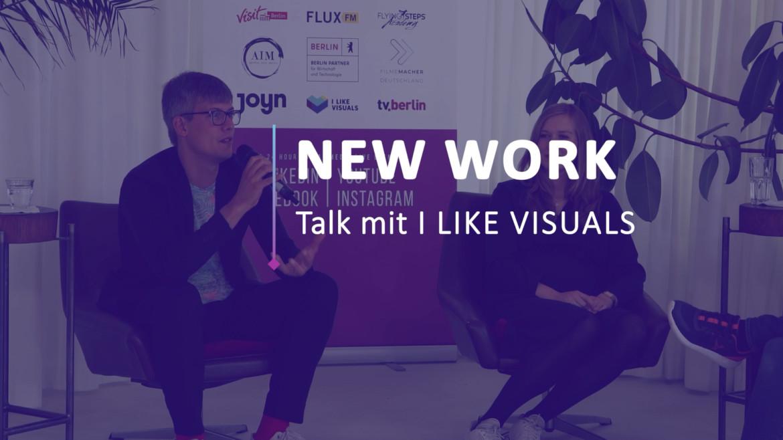 """CCF 21: I LIKE VISUALS I – Talk zum Thema """"New Work"""""""