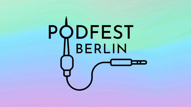 Podfest Berlin